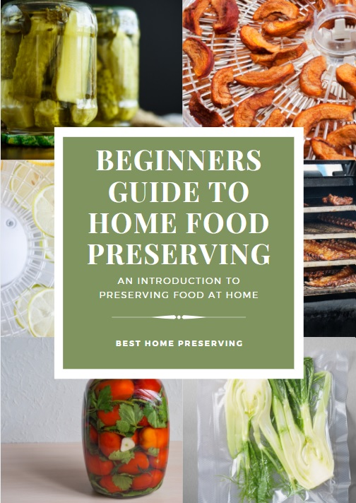 beginners guide to home food preserving