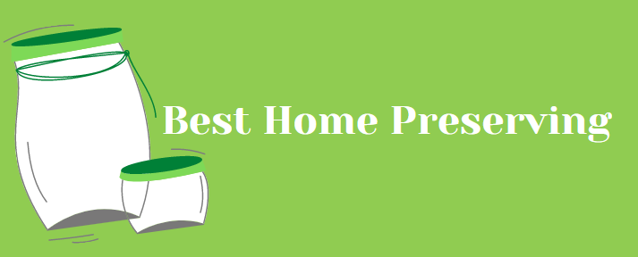 best home preserving