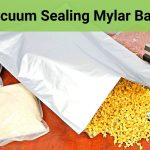 Vacuum Sealing Mylar Bags: Expert Guide And Easy Tips